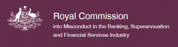 Royal Commission into the Super and Banking Industries