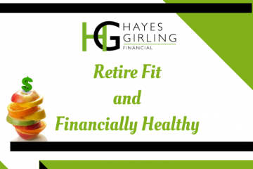 Retire Fit and Financially Healthy - Part 3